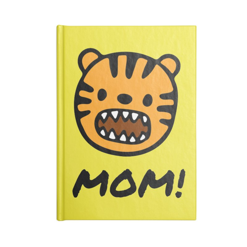Tiger Mom Accessories Lined Journal Notebook by Dark Helix's Artist Shop