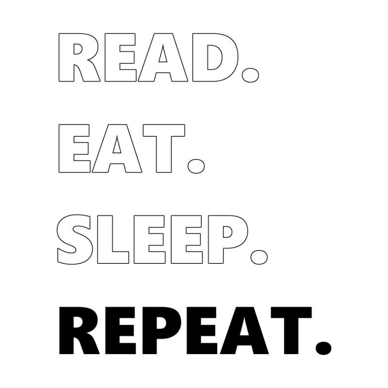 READ. EAT. SLEEP. REPEAT. Home Bath Mat by Dark Helix's Artist Shop