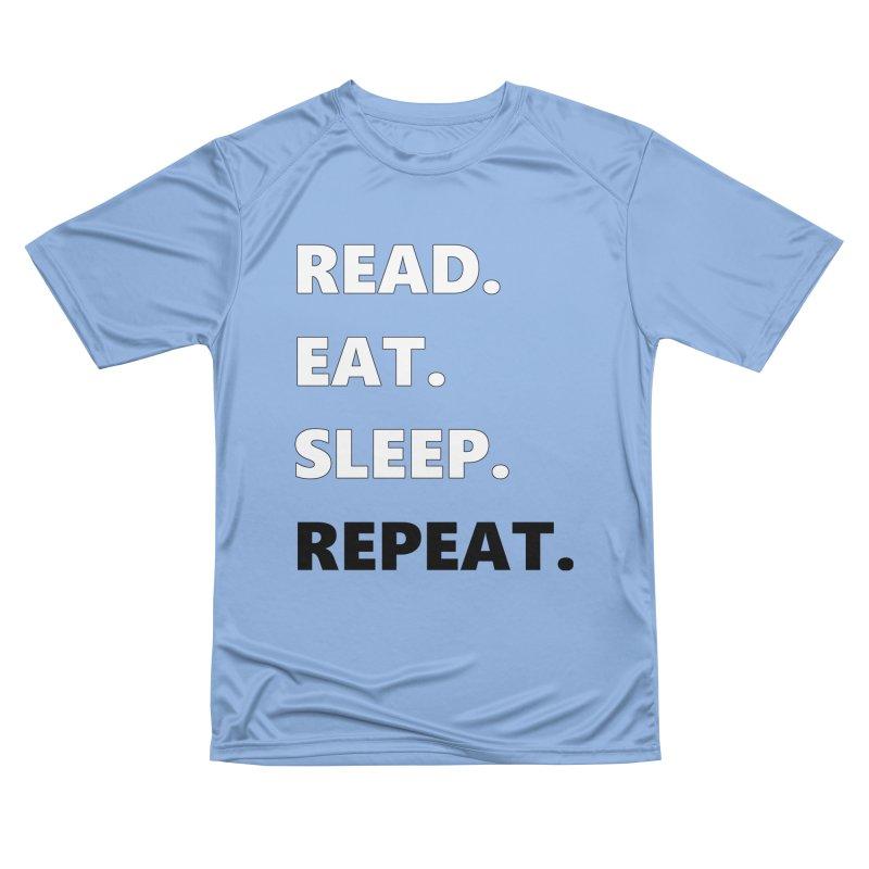 READ. EAT. SLEEP. REPEAT. Women's T-Shirt by Dark Helix's Artist Shop