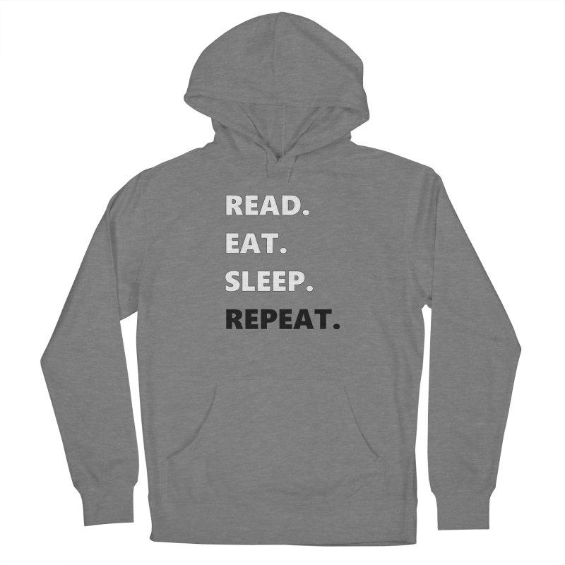 READ. EAT. SLEEP. REPEAT. Men's Pullover Hoody by Dark Helix's Artist Shop