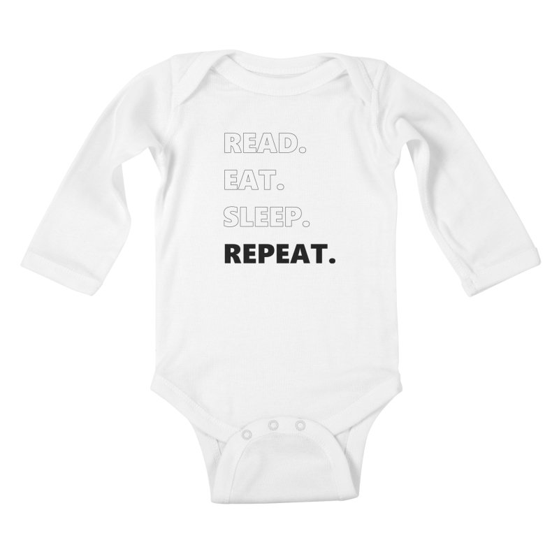 READ. EAT. SLEEP. REPEAT. Kids Baby Longsleeve Bodysuit by Dark Helix's Artist Shop