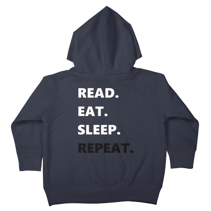 READ. EAT. SLEEP. REPEAT. Kids Toddler Zip-Up Hoody by Dark Helix's Artist Shop