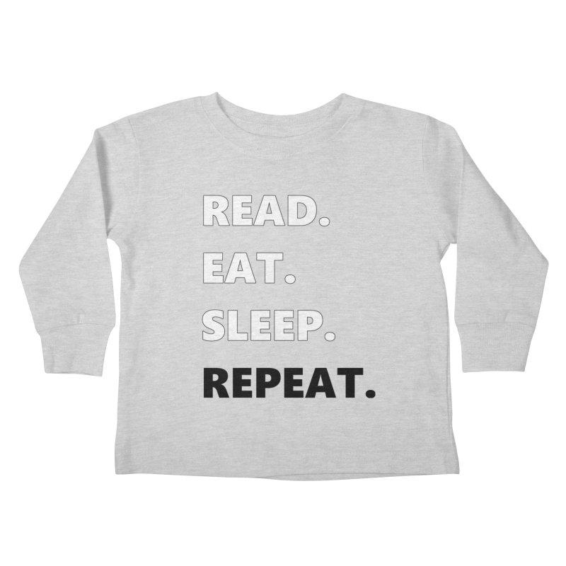 READ. EAT. SLEEP. REPEAT. Kids Toddler Longsleeve T-Shirt by Dark Helix's Artist Shop
