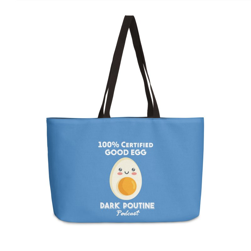GOOD EGG Accessories Bag by Dark Poutine Podcast Swag