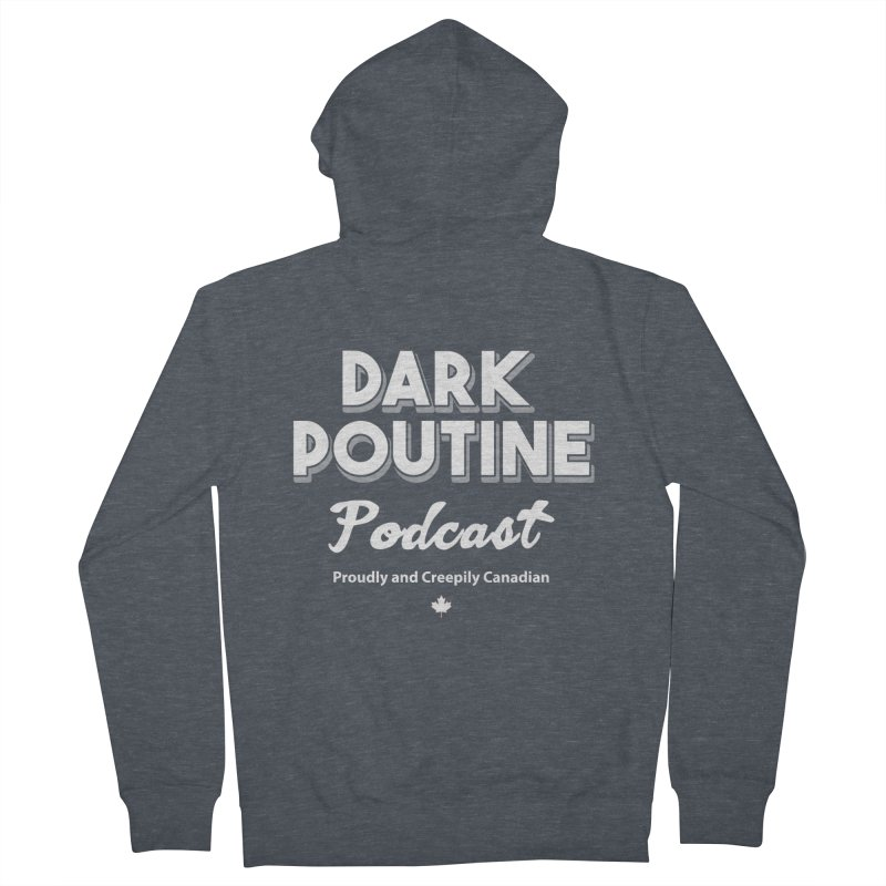 Old School Dark Poutine Logo Men's French Terry Zip-Up Hoody by Dark Poutine Podcast Swag