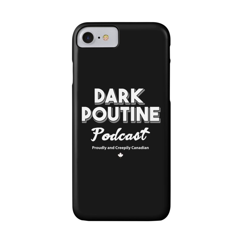 Old School Dark Poutine Logo Accessories Phone Case by Dark Poutine Podcast Swag
