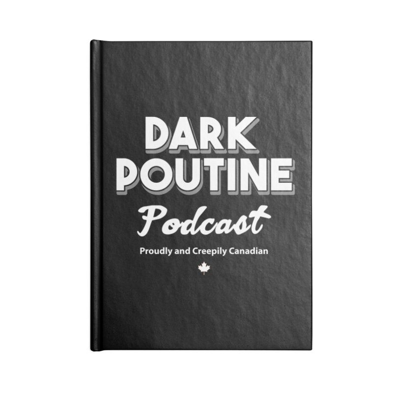 Old School Dark Poutine Logo Accessories Blank Journal Notebook by Dark Poutine Podcast Swag