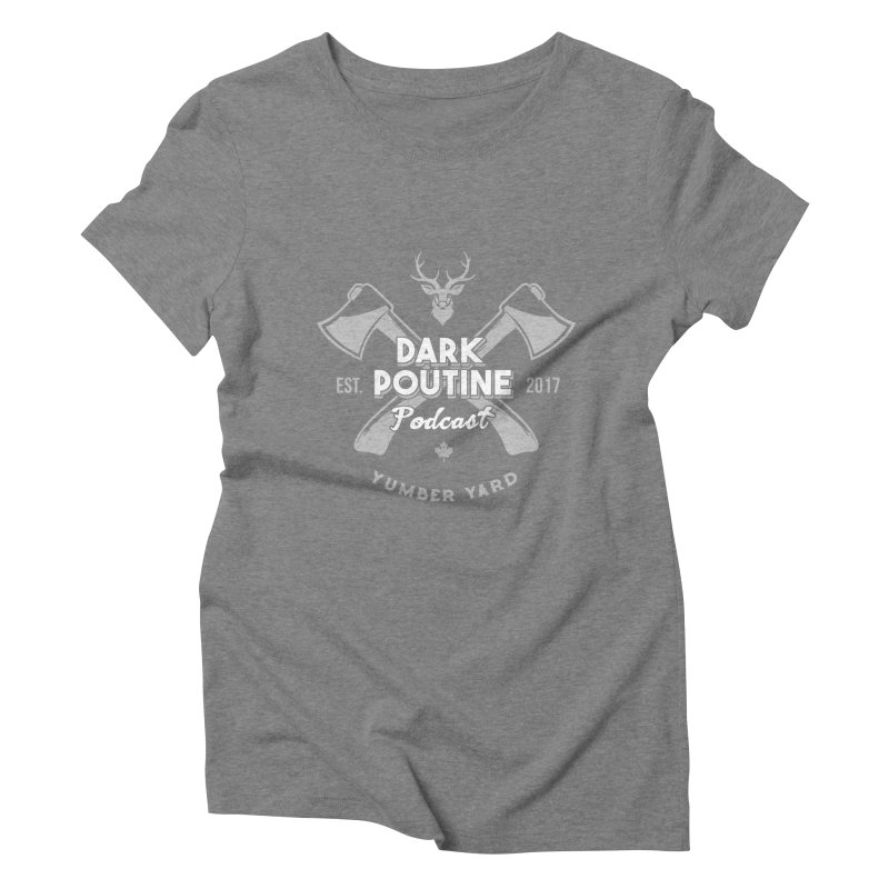 Yumber Yard Logo Women's Triblend T-Shirt by Dark Poutine Podcast Swag
