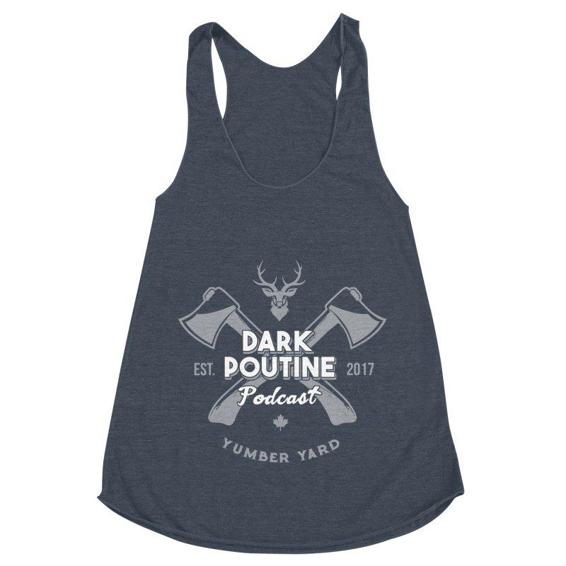 Yumber Yard Logo Women's Racerback Triblend Tank by Dark Poutine Podcast Swag