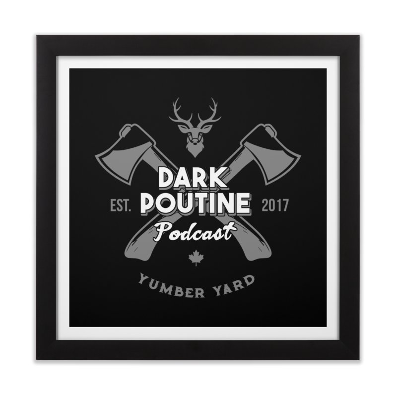 Yumber Yard Logo Home Framed Fine Art Print by Dark Poutine Podcast Swag
