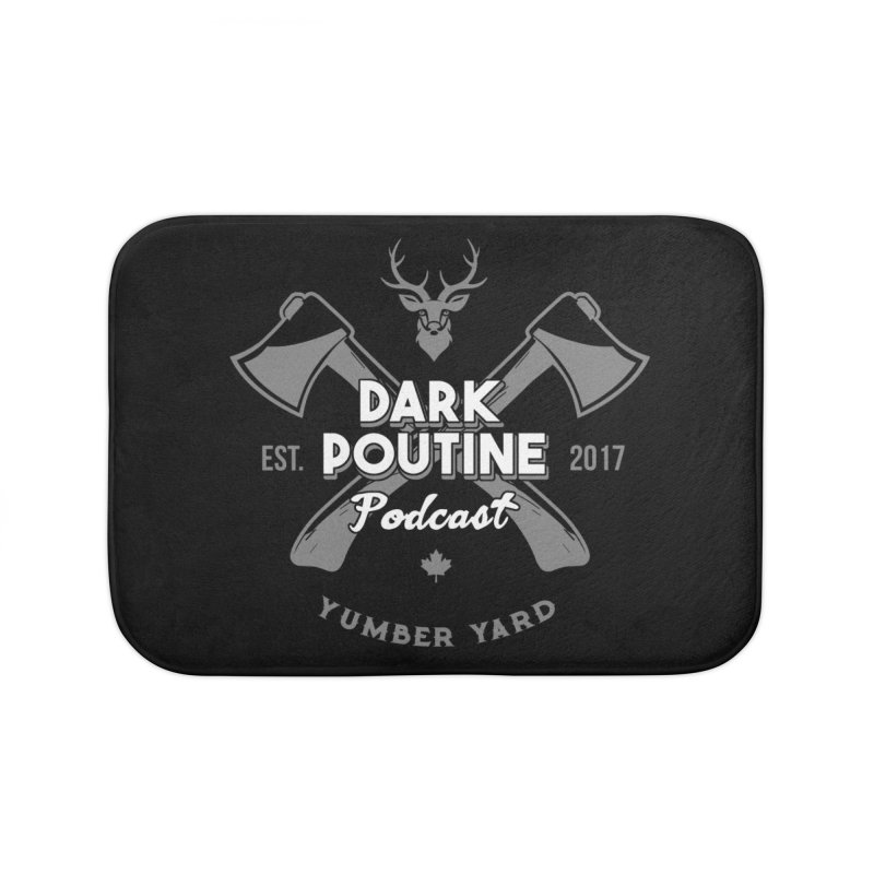Yumber Yard Logo Home Bath Mat by Dark Poutine Podcast Swag