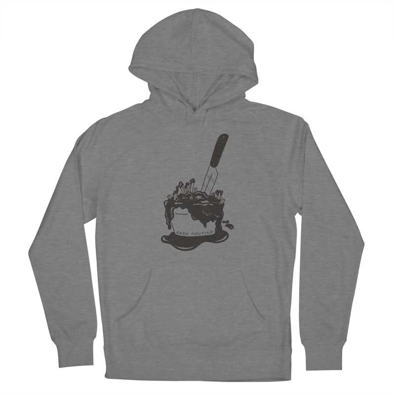 Madison's Dark Poutine - BLACK Women's Pullover Hoody by Dark Poutine Podcast Swag