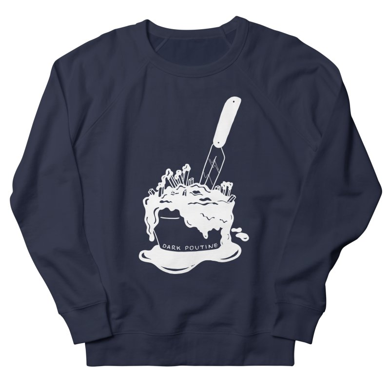 Madison's Dark Poutine - WHITE Women's French Terry Sweatshirt by Dark Poutine Podcast Swag