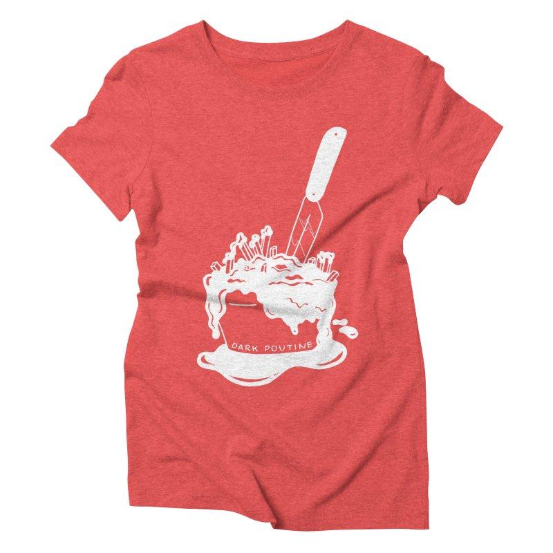 Madison's Dark Poutine - WHITE Women's Triblend T-Shirt by Dark Poutine Podcast Swag