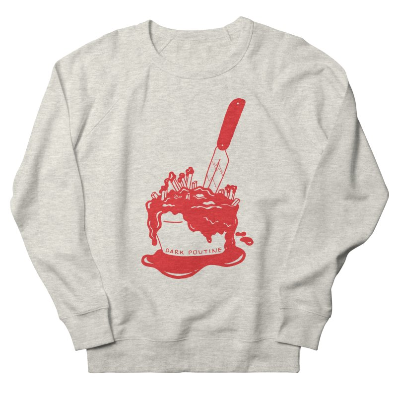 Madison's Dark Poutine - RED Men's French Terry Sweatshirt by Dark Poutine Podcast Swag