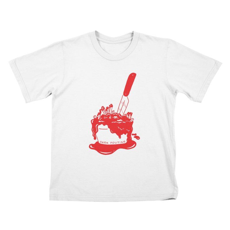 Madison's Dark Poutine - RED Kids T-Shirt by Dark Poutine Podcast Swag
