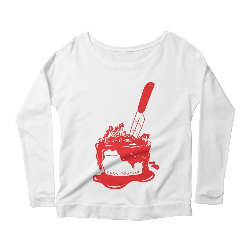 Madison's Dark Poutine - RED Women's Scoop Neck Longsleeve T-Shirt by Dark Poutine Podcast Swag