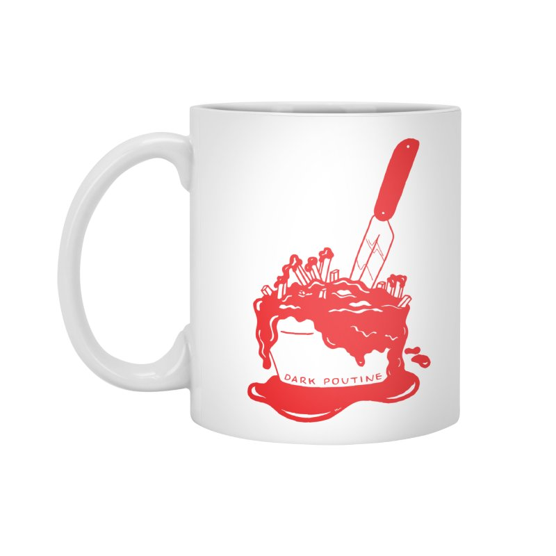 Madison's Dark Poutine - RED Accessories Standard Mug by Dark Poutine Podcast Swag