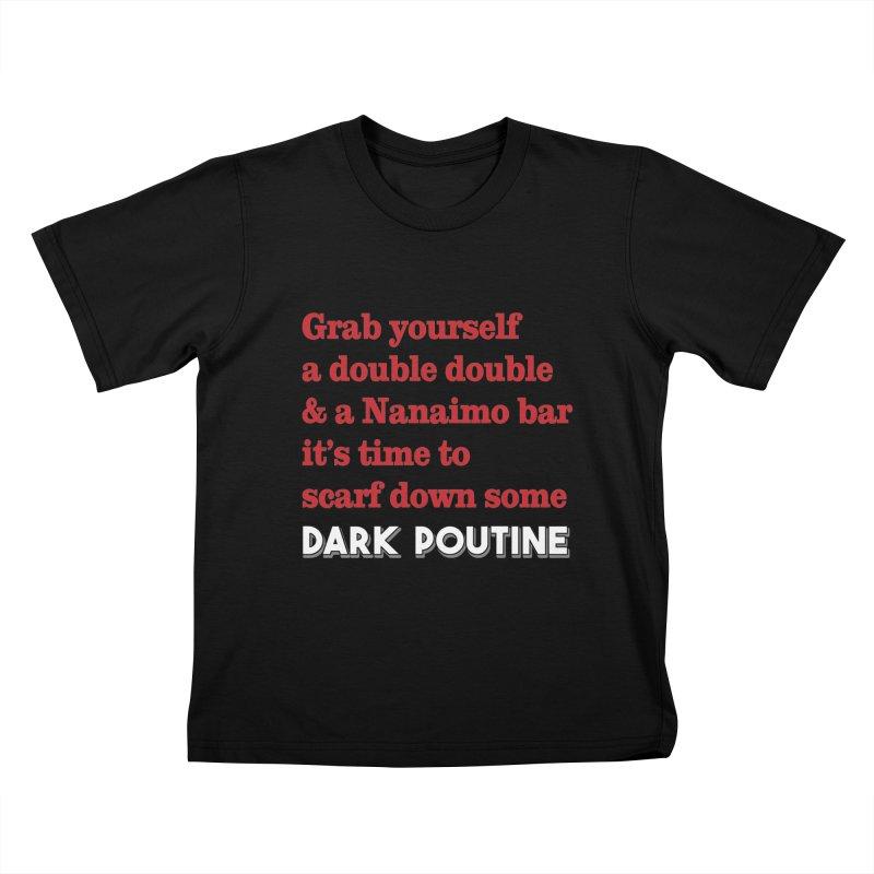 Kids None by Dark Poutine Podcast Swag