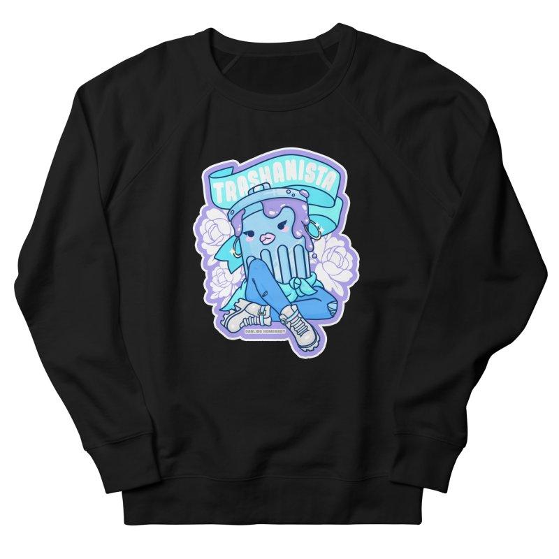 Trashanista Women's Sweatshirt by Darling Homebody
