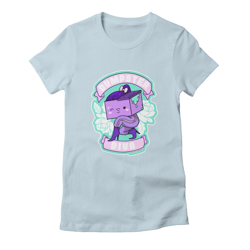 Dumpster Diva Women's T-Shirt by Darling Homebody