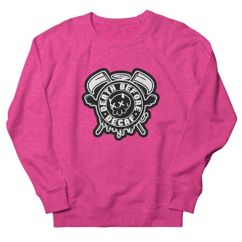 Death Before Decaf Black Women's Sweatshirt by Darling Homebody