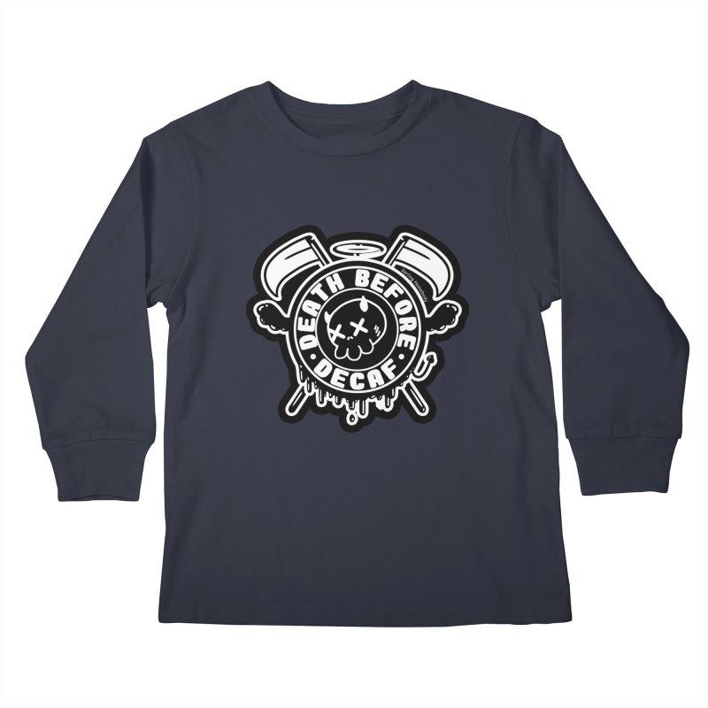 Death Before Decaf Black Kids Longsleeve T-Shirt by Darling Homebody