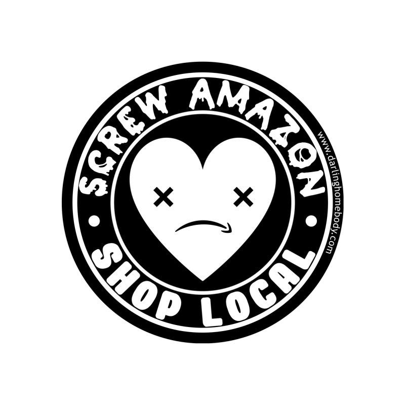 Screw Amazon Shop Local - Black Men's Tank by Darling Homebody