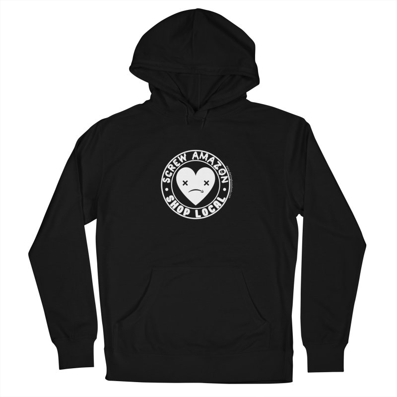 Screw Amazon Shop Local - Black Men's Pullover Hoody by Darling Homebody