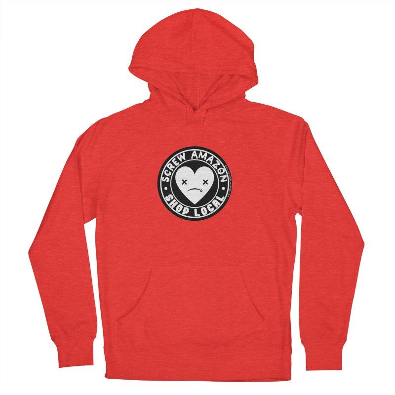 Screw Amazon Shop Local - Black Men's Pullover Hoody by Darling Homebody