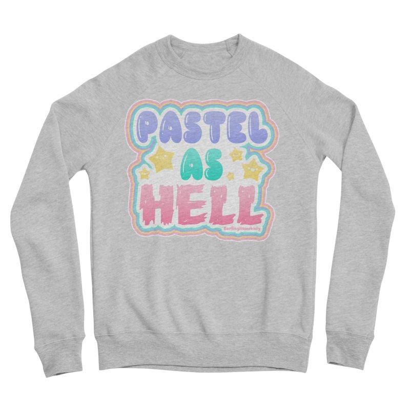 Pastel As Hell Version 2 Women's Sweatshirt by Darling Homebody
