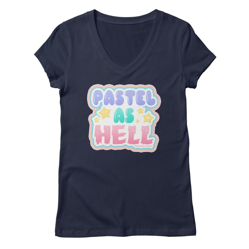 Pastel As Hell Version 2 Women's V-Neck by Darling Homebody