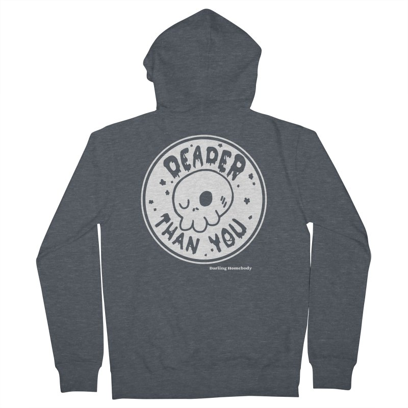 Deader Than You Men's Zip-Up Hoody by Darling Homebody