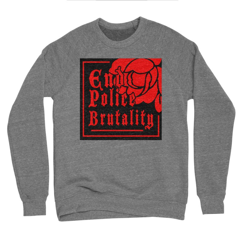 For Charity - End Police Brutality Women's Sweatshirt by Darling Homebody