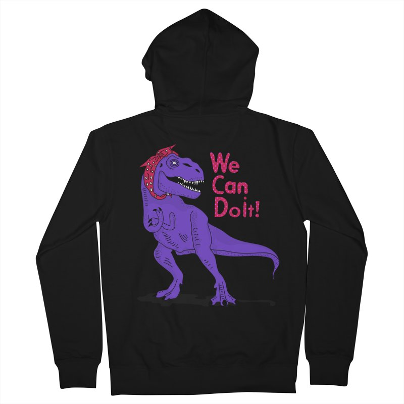 We Can Do it Women's French Terry Zip-Up Hoody by darruda's Artist Shop