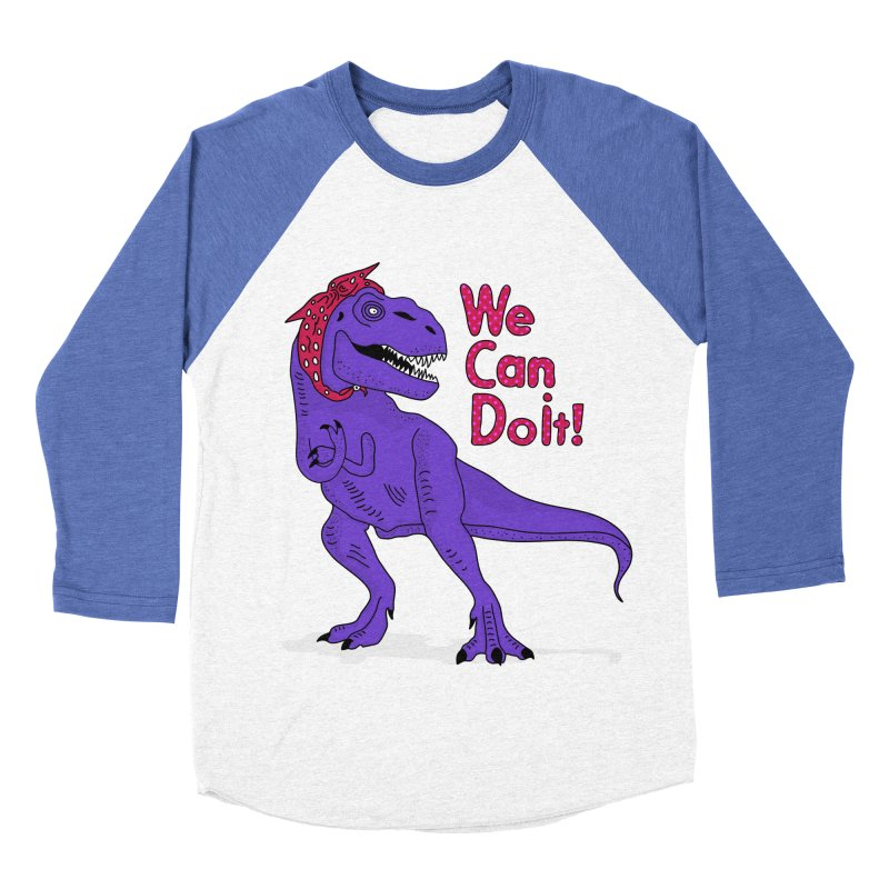 We Can Do it Men's Baseball Triblend Longsleeve T-Shirt by darruda's Artist Shop