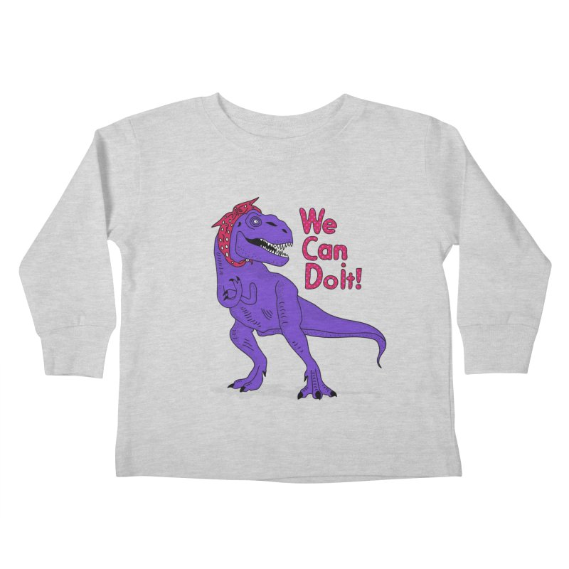 We Can Do it Kids Toddler Longsleeve T-Shirt by darruda's Artist Shop