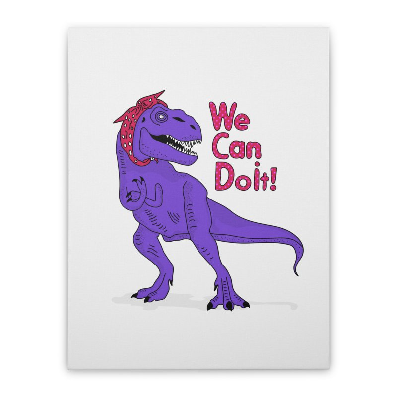 We Can Do it Home Stretched Canvas by darruda's Artist Shop