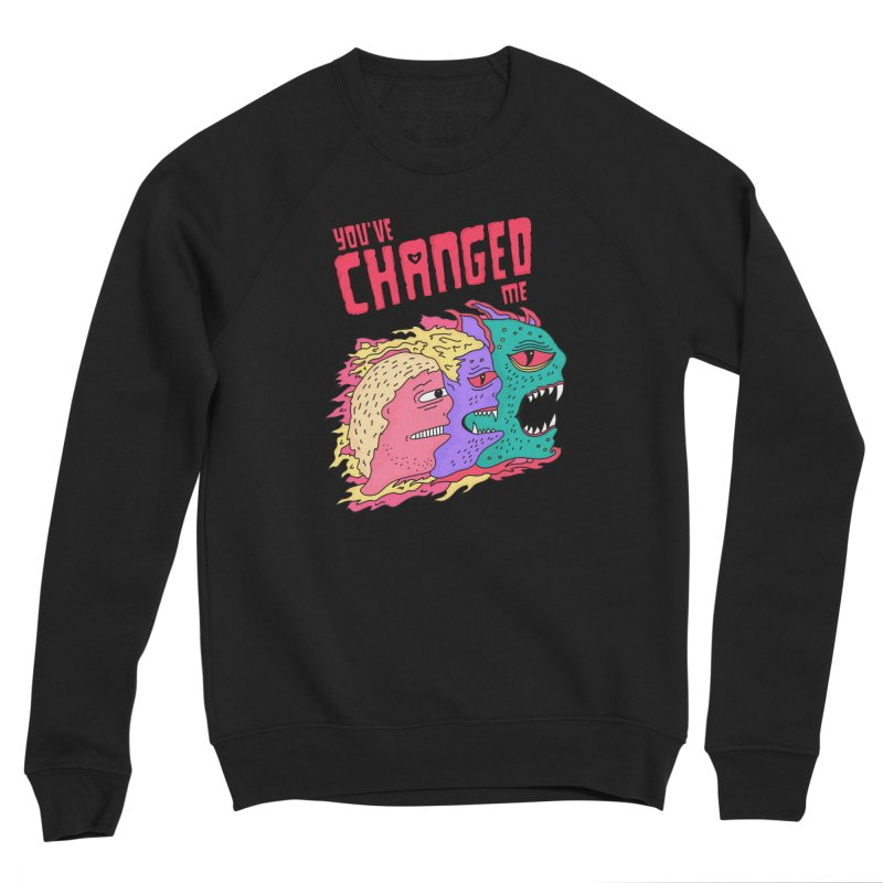You've Changed Me Men's Sponge Fleece Sweatshirt by darruda's Artist Shop