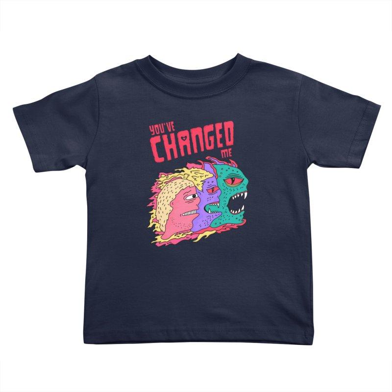 You've Changed Me Kids Toddler T-Shirt by darruda's Artist Shop