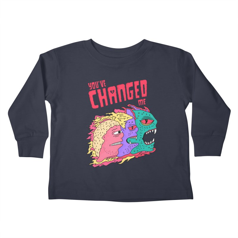 You've Changed Me Kids Toddler Longsleeve T-Shirt by darruda's Artist Shop