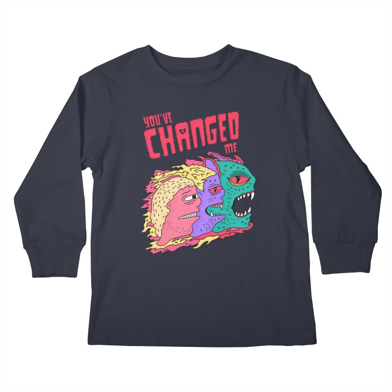 You've Changed Me Kids Longsleeve T-Shirt by darruda's Artist Shop