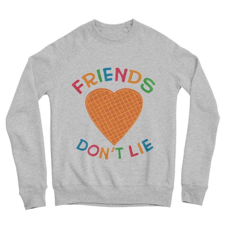 Friends Don't Lie Women's Sponge Fleece Sweatshirt by darruda's Artist Shop