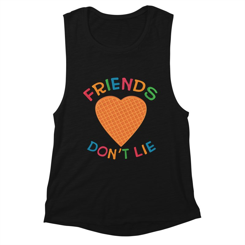 Friends Don't Lie Women's Tank by darruda's Artist Shop
