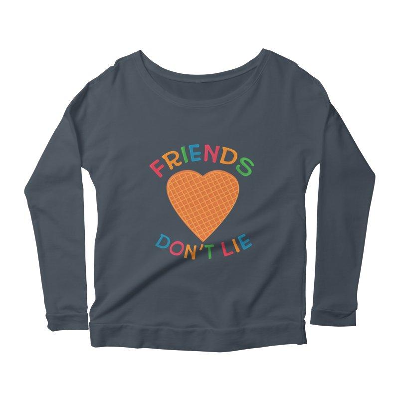 Friends Don't Lie Women's Scoop Neck Longsleeve T-Shirt by darruda's Artist Shop