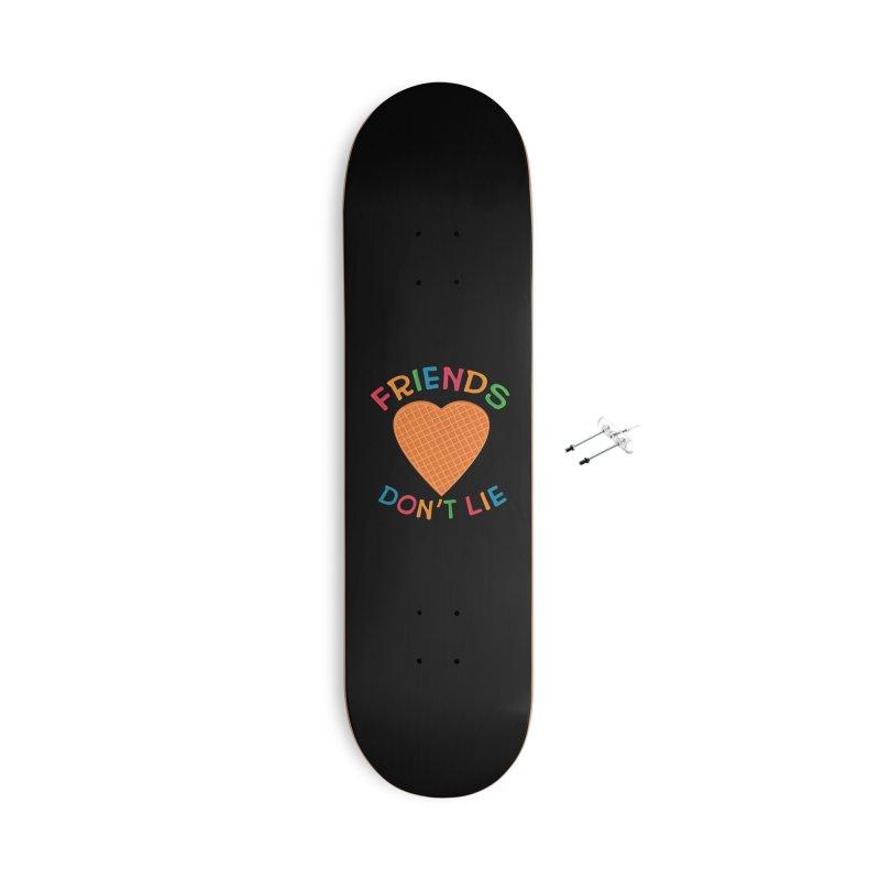 Friends Don't Lie Accessories With Hanging Hardware Skateboard by darruda's Artist Shop