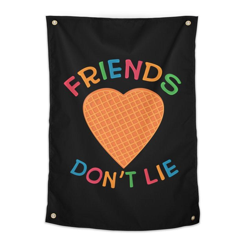 Friends Don't Lie Home Tapestry by darruda's Artist Shop