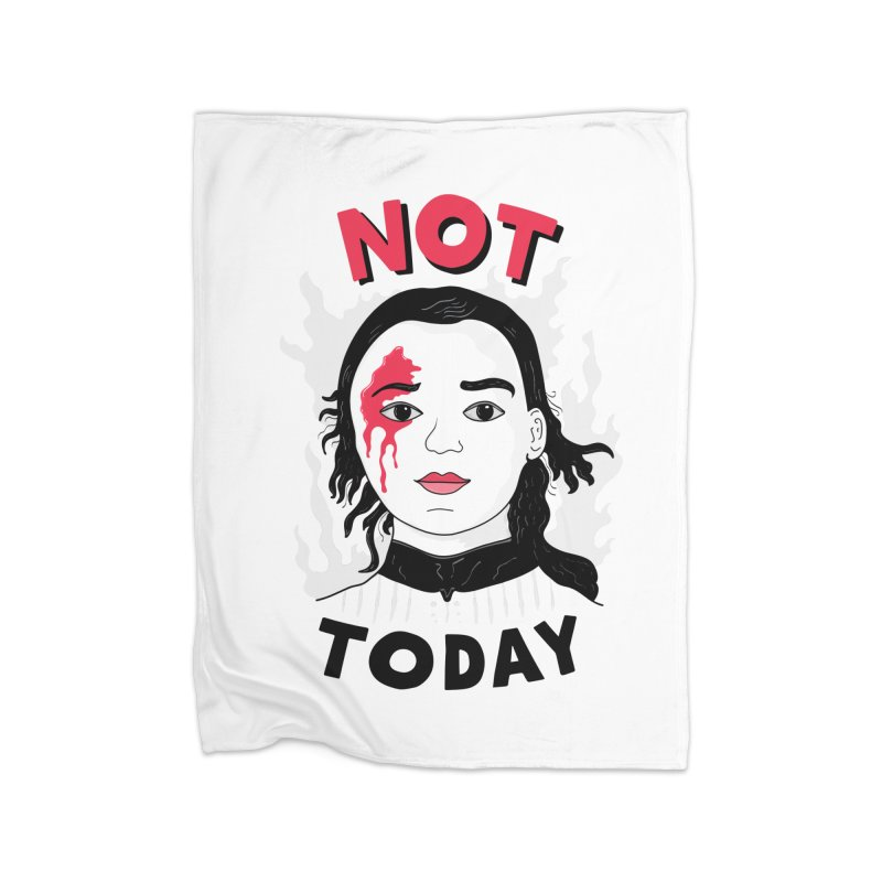 Not Today Home Fleece Blanket Blanket by darruda's Artist Shop