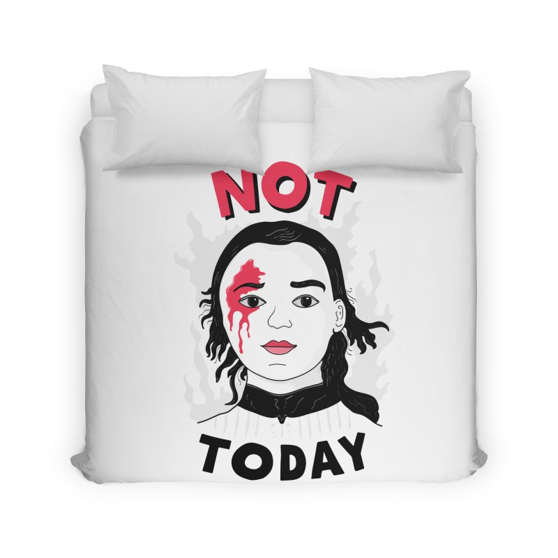 Not Today Home Duvet by darruda's Artist Shop