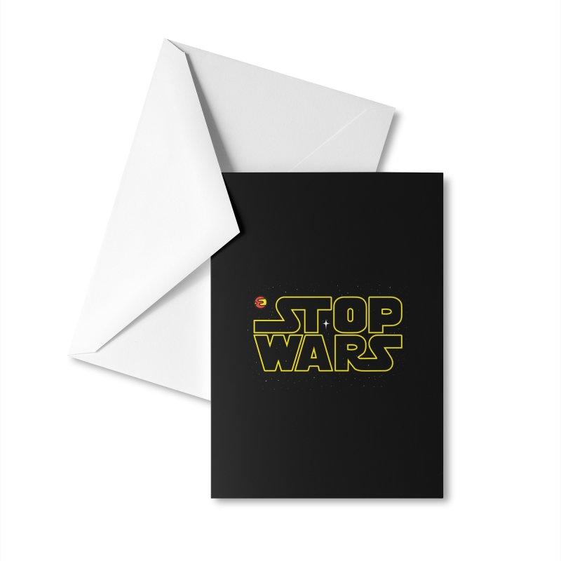 Stop Wars Accessories Greeting Card by darruda's Artist Shop